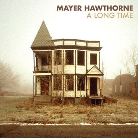 Mayer Hawthorne - A Long Time