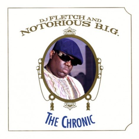 DJ Fletch Presents: Notorious B.I.G – The Chronic (Mixtape)