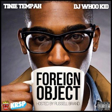 Tinie Tempah - Foreign Object (Mixtape)