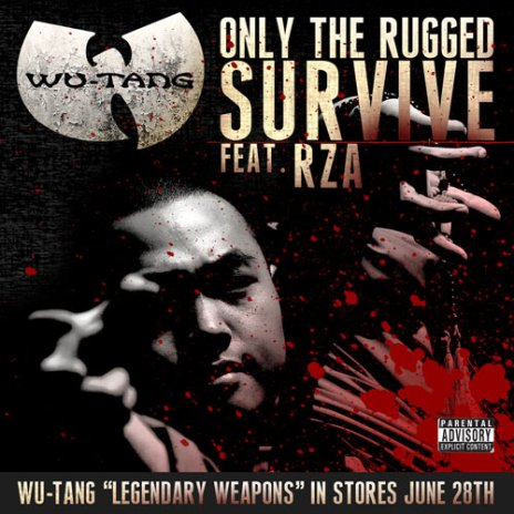 RZA - Only the Rugged Survive