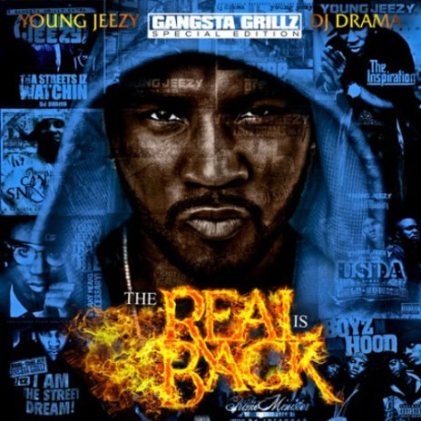 Young Jeezy - The Real is Back (Mixtape)
