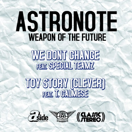 Astronote featuring Edo. G & Special Teamz - We Don't Change