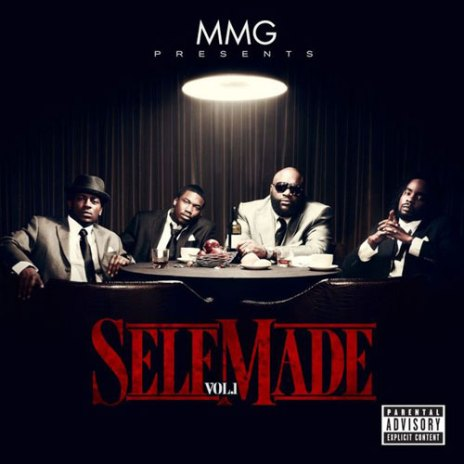 Maybach Music Group Presents 'Self Made Vol. 1' (Full Album Stream)