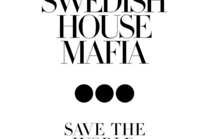 Swedish House Mafia featuring John Martin - Save the World  (Original Mix)