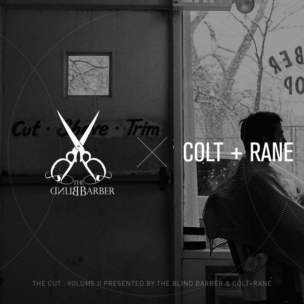 The Cut: Volume II Presented by The Blind Barber & COLT+RANE