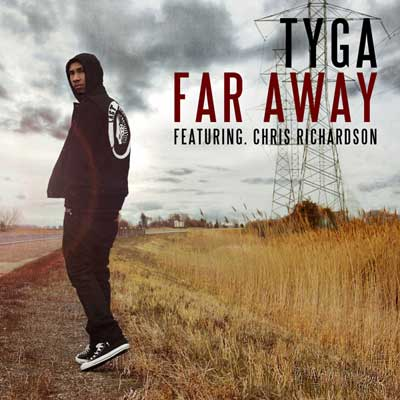 Tyga featuring Chris Richardson – Far Away