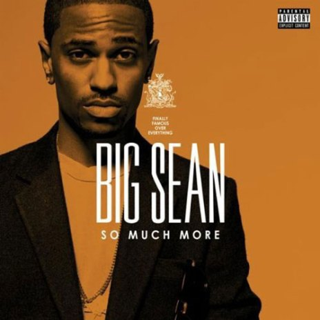 Big Sean - So Much More (Produced by No I.D.)