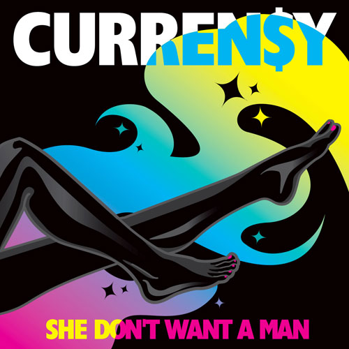 Curren$y - She Don't Want a Man (Dirty Version)
