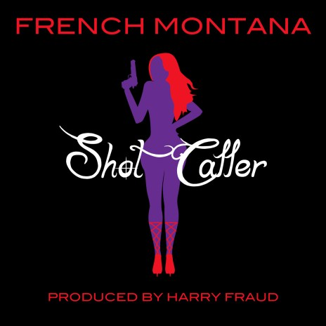 French Montana – Shot Caller (Produced by Harry Fraud)