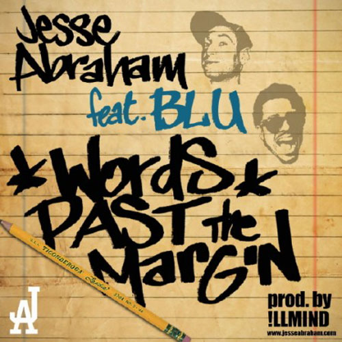 Jesse Abraham featuring Blu – Words Past the Margin