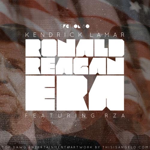 Kendrick Lamar featuring RZA – Ronald Reagan Era
