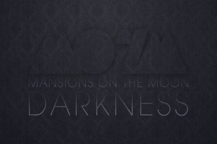 Mansions on the Moon - Darkness