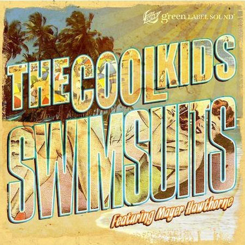 The Cool Kids featuring Mayer Hawthorne - Swimsuits