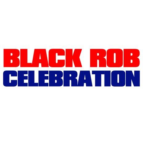 Black Rob - Celebration