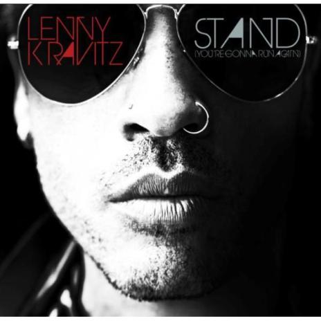Lenny Kravitz – Stand, You're Gonna Run Again