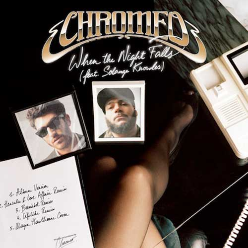 Chromeo featuring Solange - When the Night Falls (Breakbot Remix)