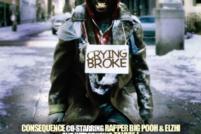 Consequence Co-Starring Rapper Big Pooh & Elzhi - Crying Broke