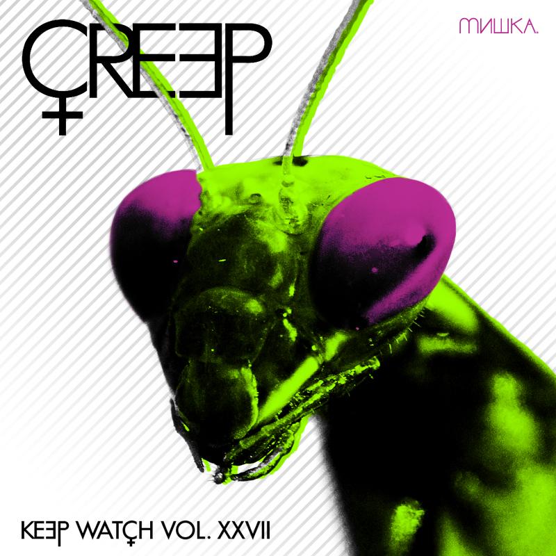 Keep Watch Vol. XXVII: CREEP