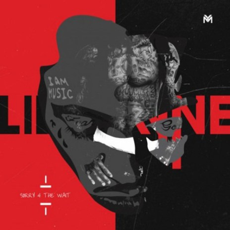 UPDATE: Lil Wayne - Sorry 4 the Wait (Mixtape) (Official Version)