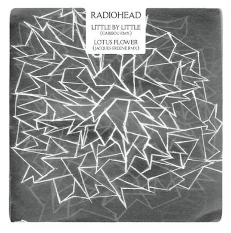 Radiohead - Little by Little (Caribou Remix) / Lotus Flower (Jacques Greene Remix)