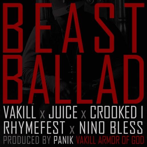 Vakill featuring Crooked I, Rhymefest, Nino Bless & Juice - Beast Ballad