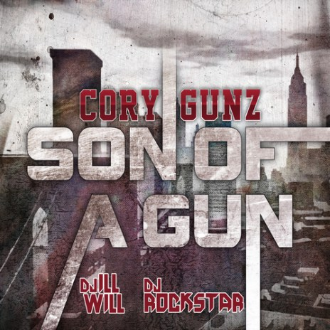 Cory Gunz – Son of a Gun (Mixtape)