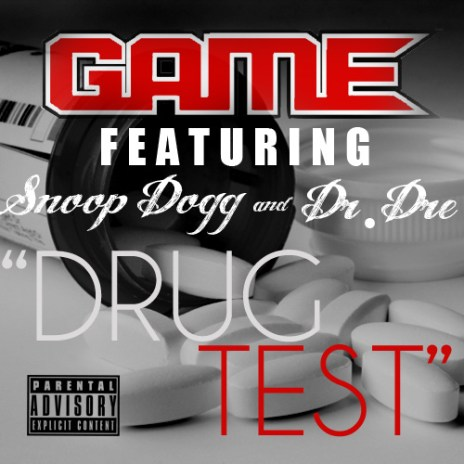 Game featuring Dr. Dre & Snoop Dogg – Drug Test