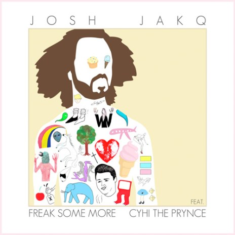 Josh Jack featuring CyHi Da Prynce  - Freak Some More