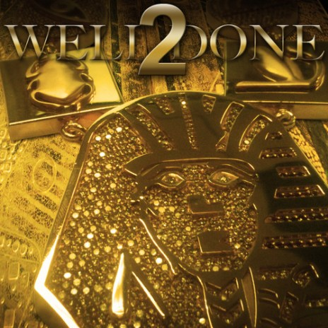 Tyga - Well Done 2 (Mixtape)
