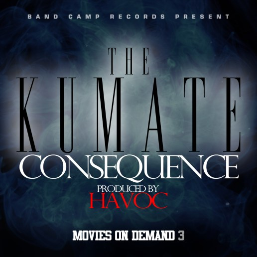 Consequence – The Kumate (Produced by Havoc)