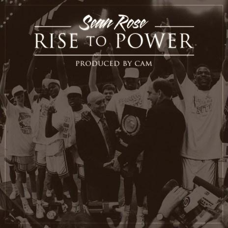 Sean Rose - Rise to Power