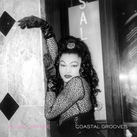 Blood Orange - Coastal Grooves (Mixtape)