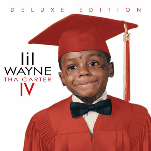 Lil Wayne - Tha Carter IV (Official Tracklist)