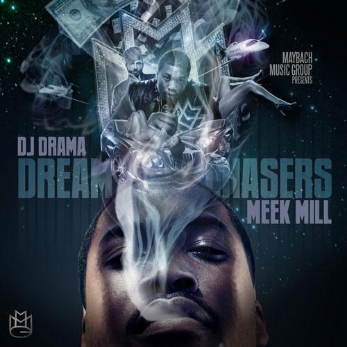 Meek Mill - Dream Chasers (Mixtape)