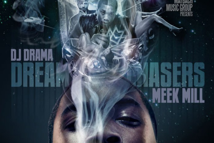 Meek Mill - Dream Chasers (Mixtape)