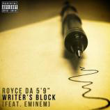 Royce Da 5'9″ featuring Eminem - Writer's Block
