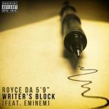 Royce Da 5'9″ featuring Eminem - Writer's Block