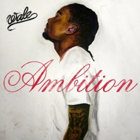 Wale - Ambition (Artwork)