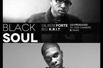 Gilbere Forte' featuring Big K.R.I.T. - Black Soul