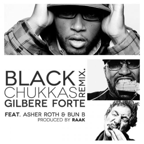 Gilbere Forte featuring Asher Roth & Bun B - Black Chukkas (Remix)