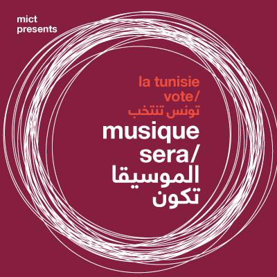 La Tunisie Vote - Musique Sera