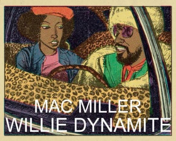 Mac Miller - Willie Dynamite