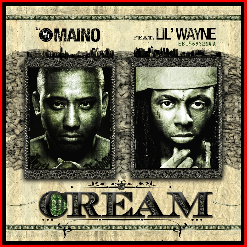 Maino featuring Lil Wayne - I'm About Cream