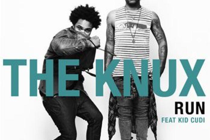 The Knux featuring  KiD CuDi - Run