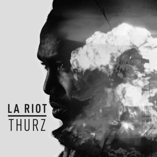 Thurz - LA Riot