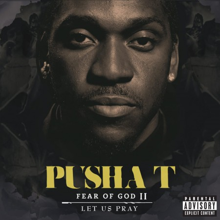 Pusha T announces release date for 'Fear of God II: Let Us Pray'
