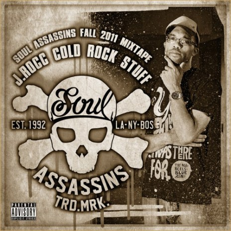 Soul Assassins x J. Rocc - Cold Rocc Stuff (Mixtape)