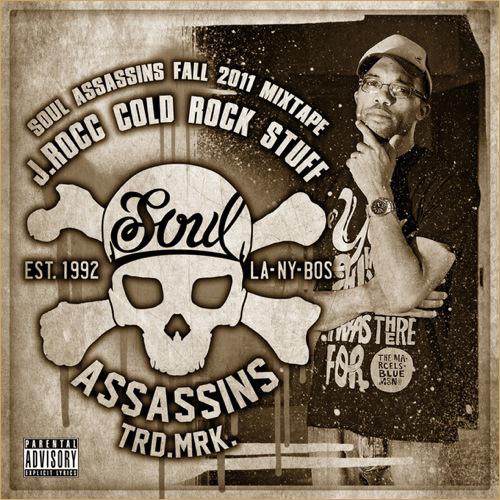 Soul Assassins x J. Rocc - Cold Rocc Stuff (Mixtape)