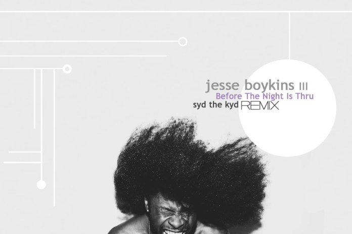 Jesse Boykins III - B4 The Night Is Thru (Syd The Kyd Remix)