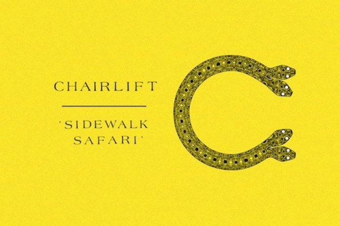 Charlift - Sidewalk Safari